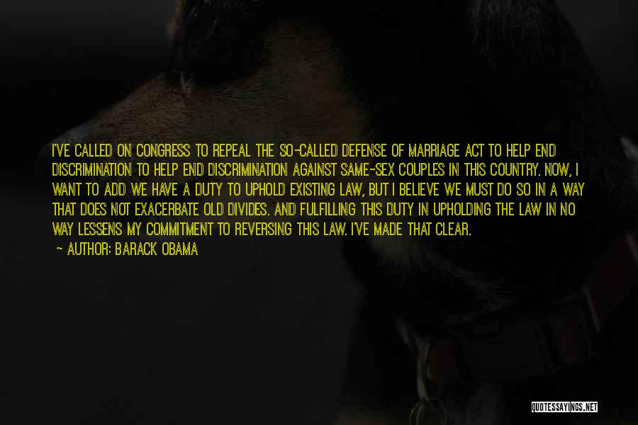 End Of Marriage Quotes By Barack Obama