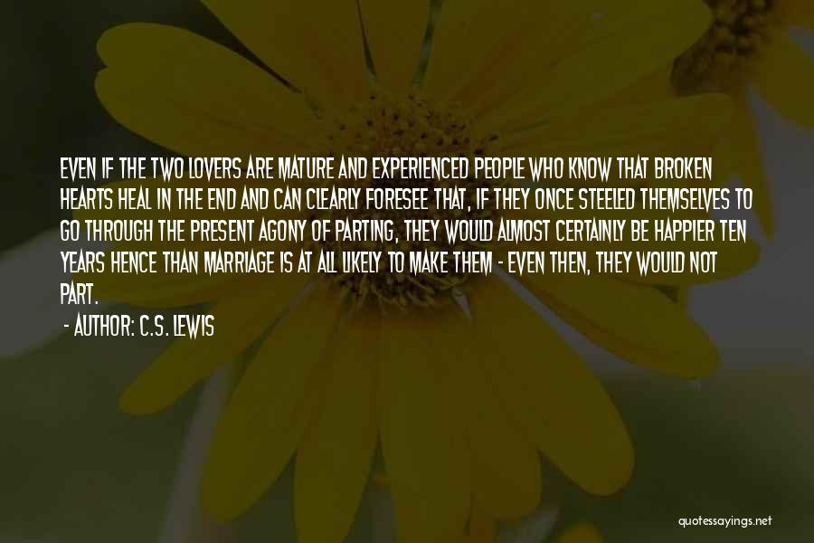 End Of Marriage Quotes By C.S. Lewis