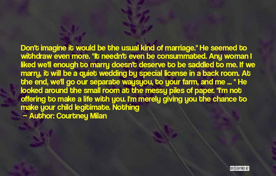 End Of Marriage Quotes By Courtney Milan