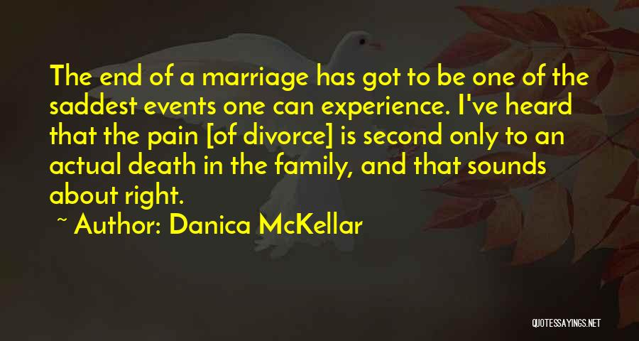 End Of Marriage Quotes By Danica McKellar