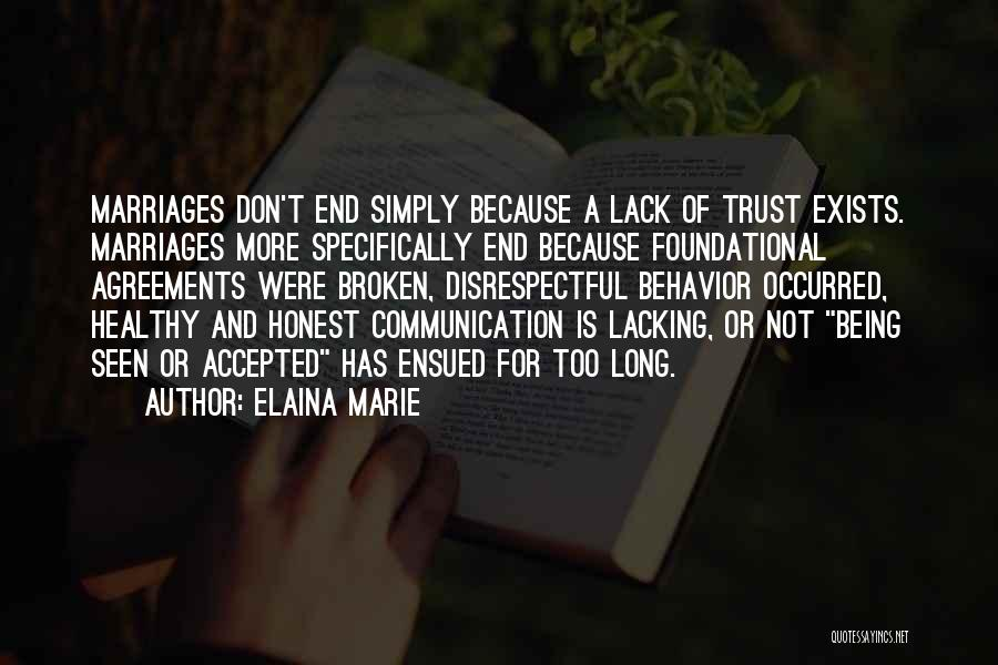 End Of Marriage Quotes By Elaina Marie