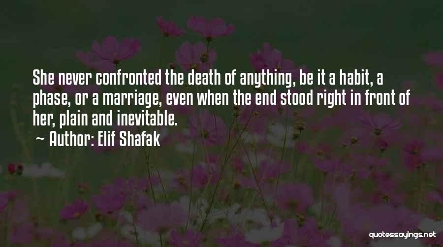 End Of Marriage Quotes By Elif Shafak
