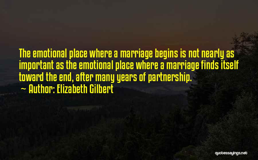 End Of Marriage Quotes By Elizabeth Gilbert