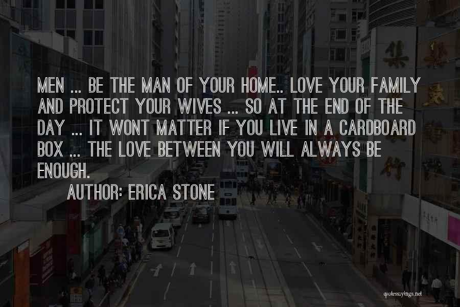 End Of Marriage Quotes By Erica Stone