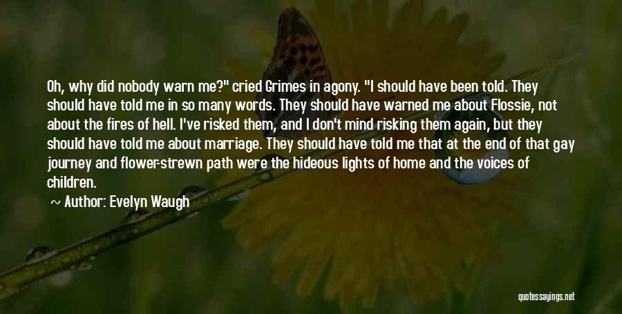 End Of Marriage Quotes By Evelyn Waugh