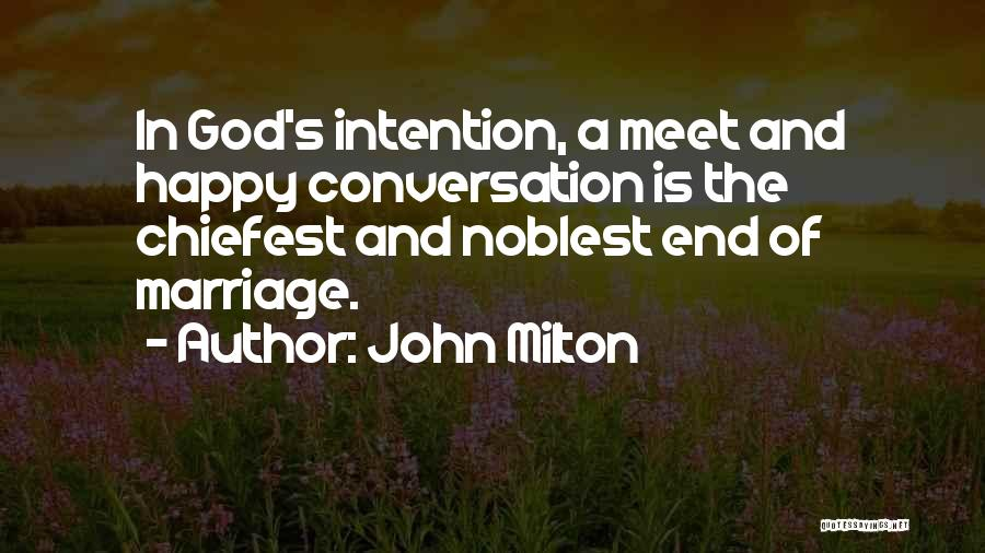 End Of Marriage Quotes By John Milton