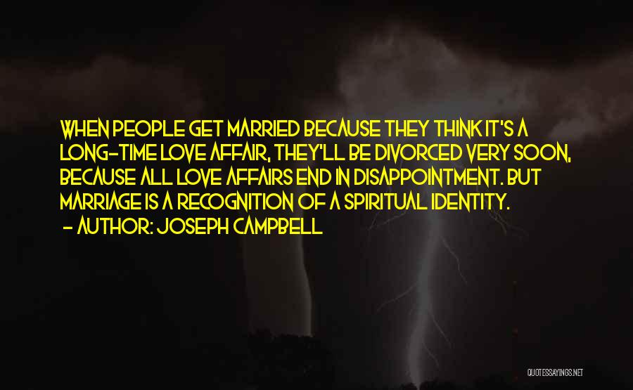 End Of Marriage Quotes By Joseph Campbell