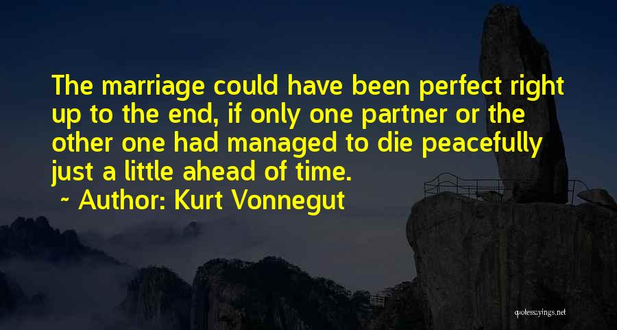 End Of Marriage Quotes By Kurt Vonnegut