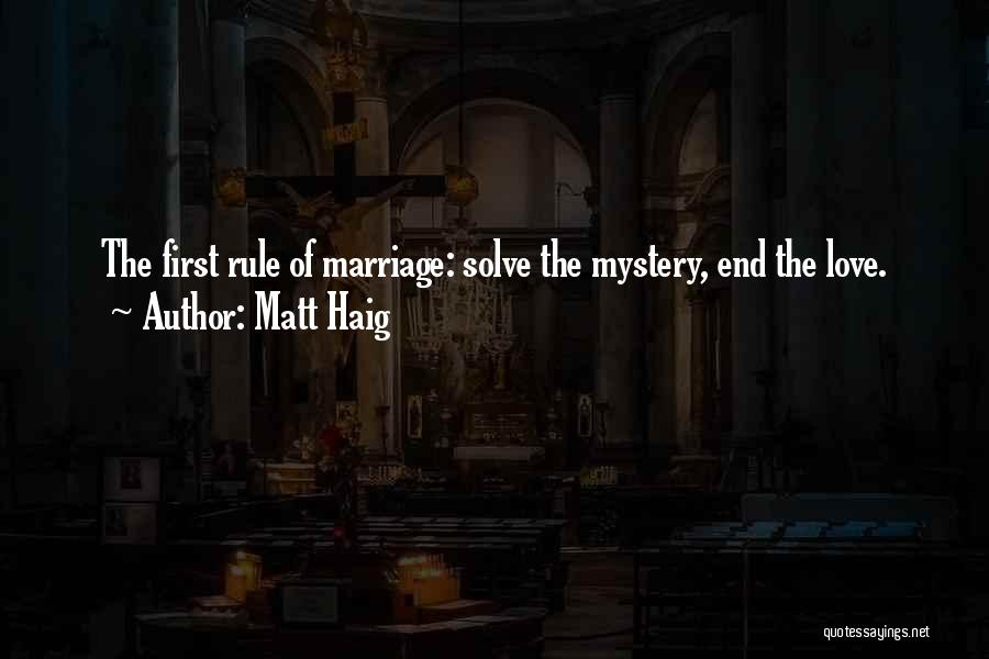 End Of Marriage Quotes By Matt Haig