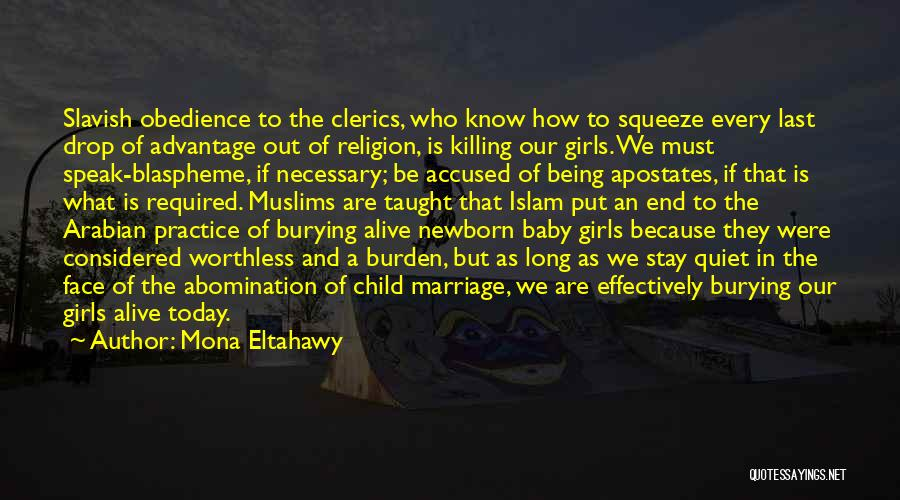 End Of Marriage Quotes By Mona Eltahawy