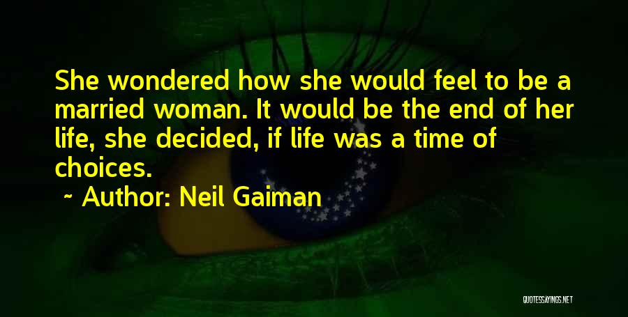 End Of Marriage Quotes By Neil Gaiman