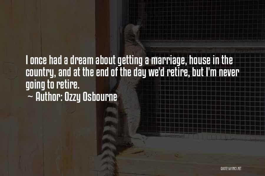 End Of Marriage Quotes By Ozzy Osbourne
