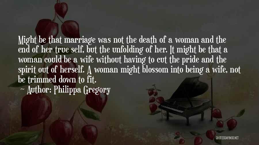 End Of Marriage Quotes By Philippa Gregory