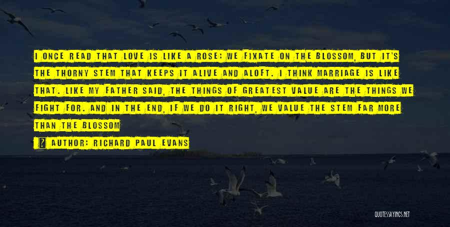 End Of Marriage Quotes By Richard Paul Evans