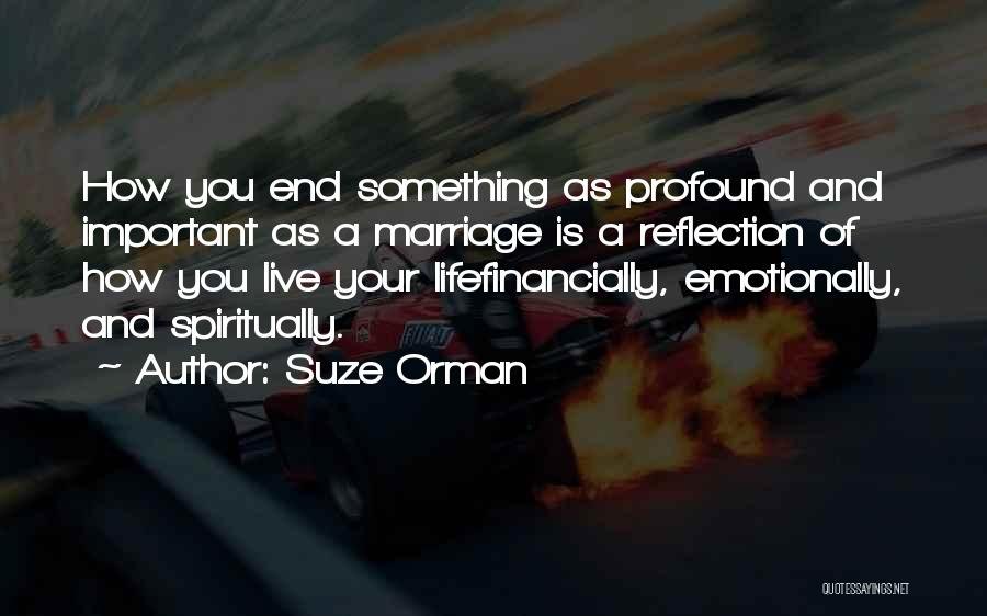 End Of Marriage Quotes By Suze Orman