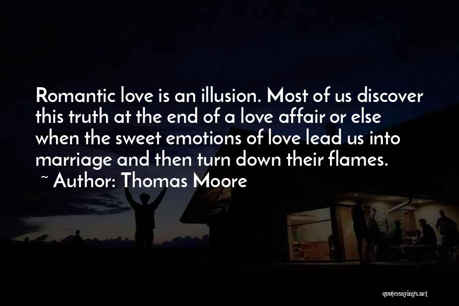End Of Marriage Quotes By Thomas Moore