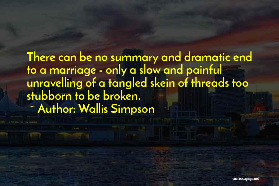 End Of Marriage Quotes By Wallis Simpson
