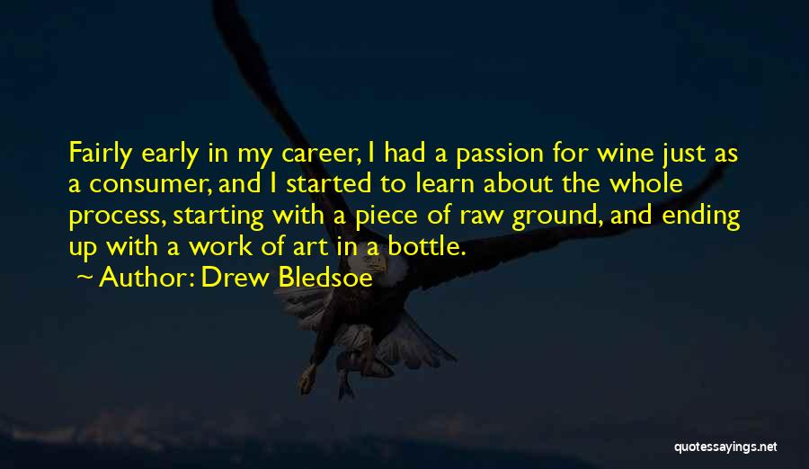 Ending A Career Quotes By Drew Bledsoe