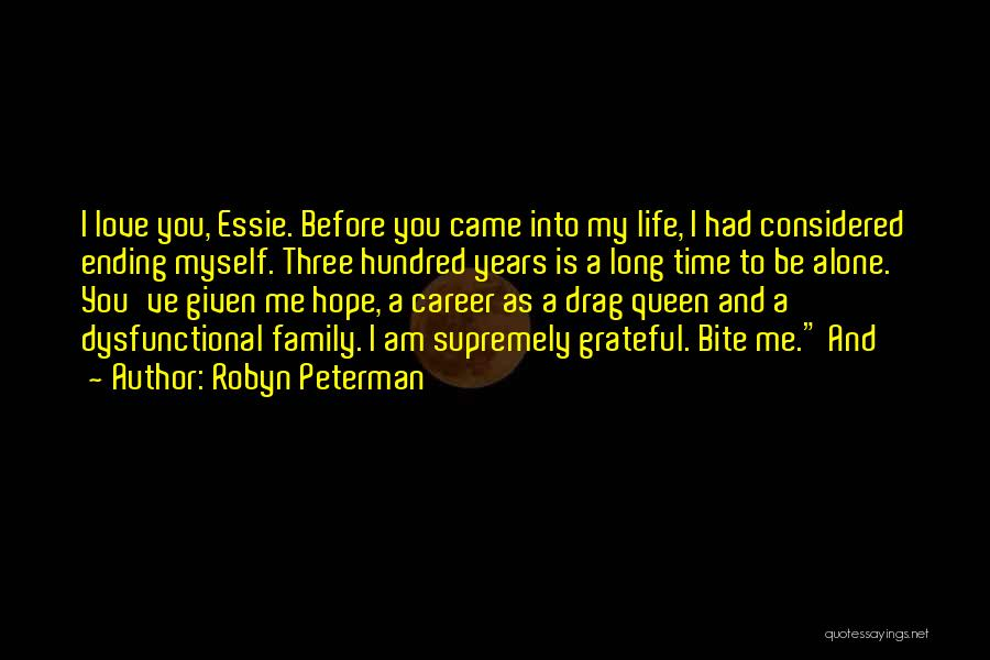 Ending A Career Quotes By Robyn Peterman