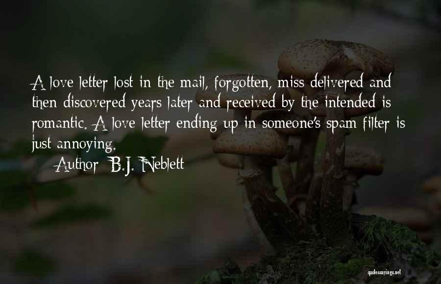 Ending A Letter Quotes By B.J. Neblett