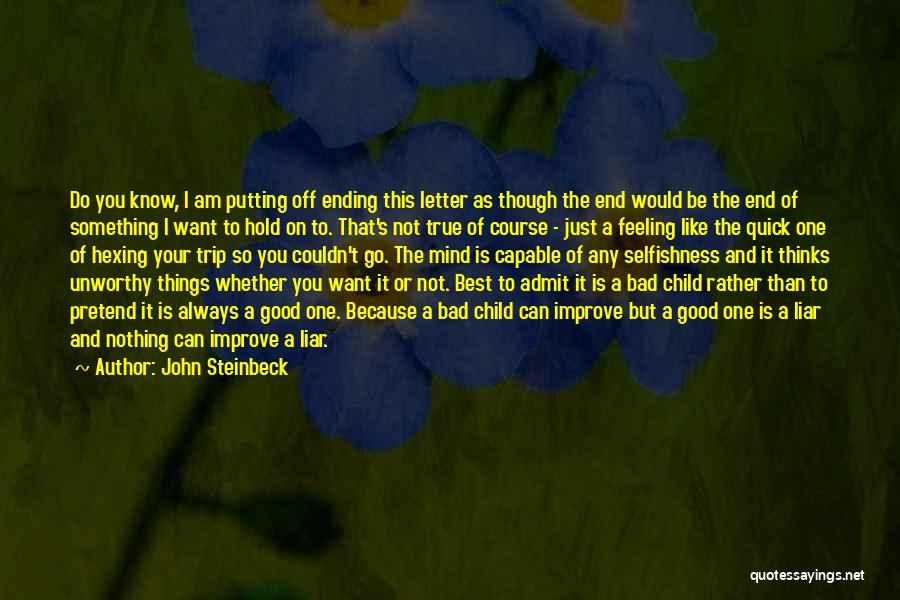 Ending A Letter Quotes By John Steinbeck
