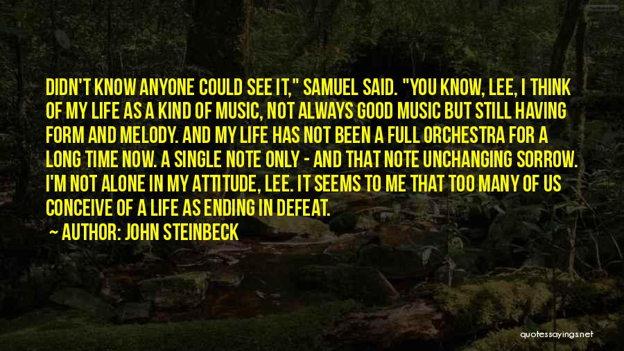 Ending Things On A Good Note Quotes By John Steinbeck
