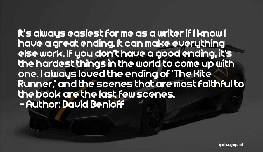 Ending Things Quotes By David Benioff