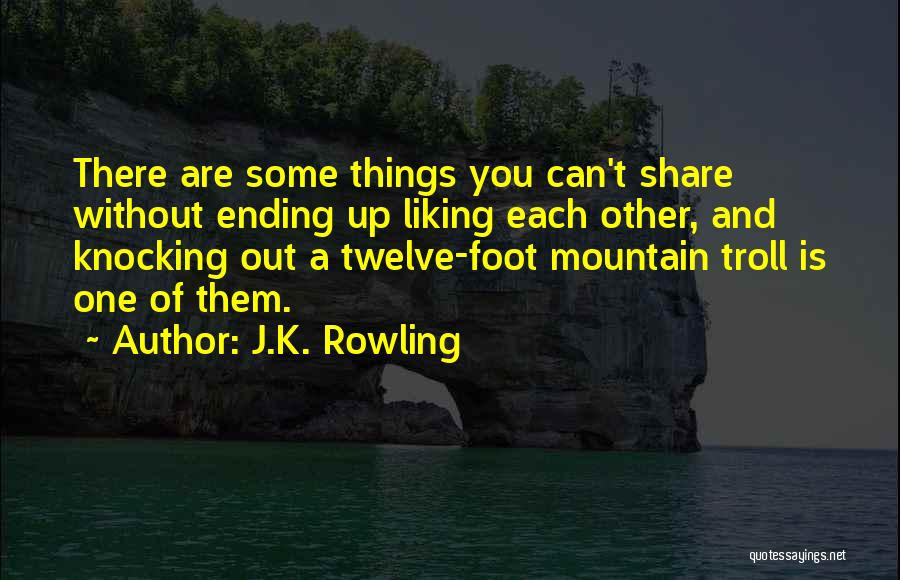 Ending Things Quotes By J.K. Rowling