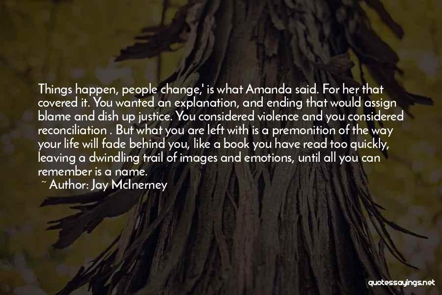 Ending Things Quotes By Jay McInerney