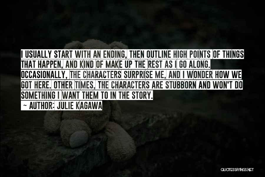 Ending Things Quotes By Julie Kagawa