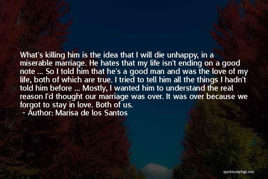 Ending Things Quotes By Marisa De Los Santos