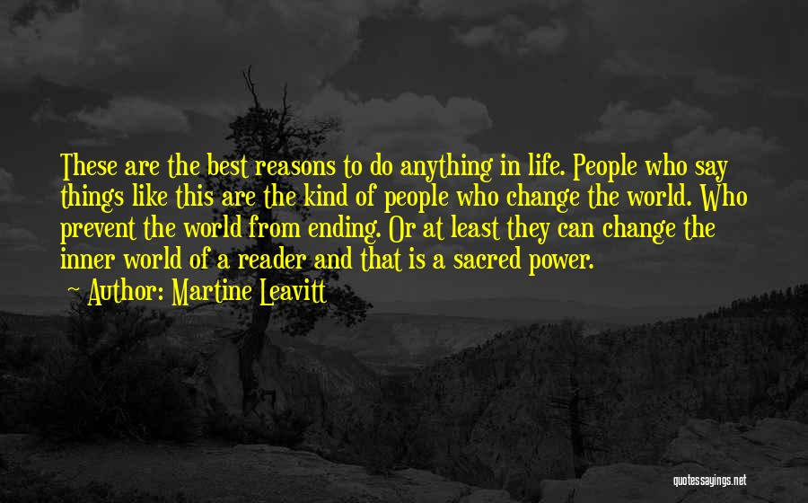 Ending Things Quotes By Martine Leavitt