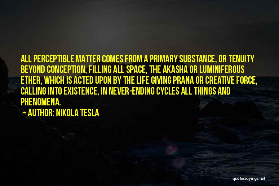 Ending Things Quotes By Nikola Tesla