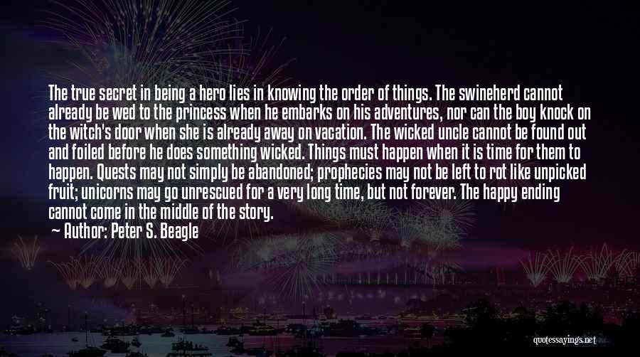 Ending Things Quotes By Peter S. Beagle