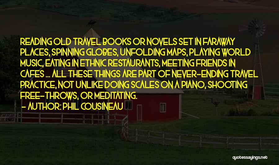 Ending Things Quotes By Phil Cousineau