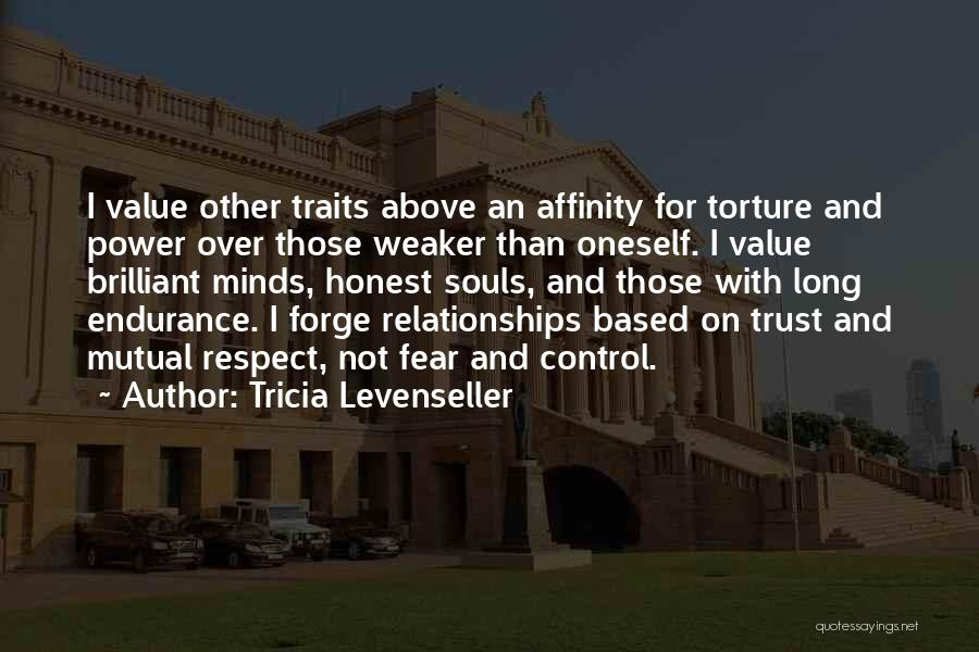 Endurance In Relationships Quotes By Tricia Levenseller