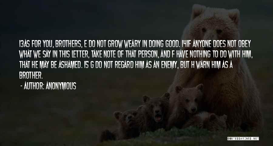 Enemy Brother Quotes By Anonymous
