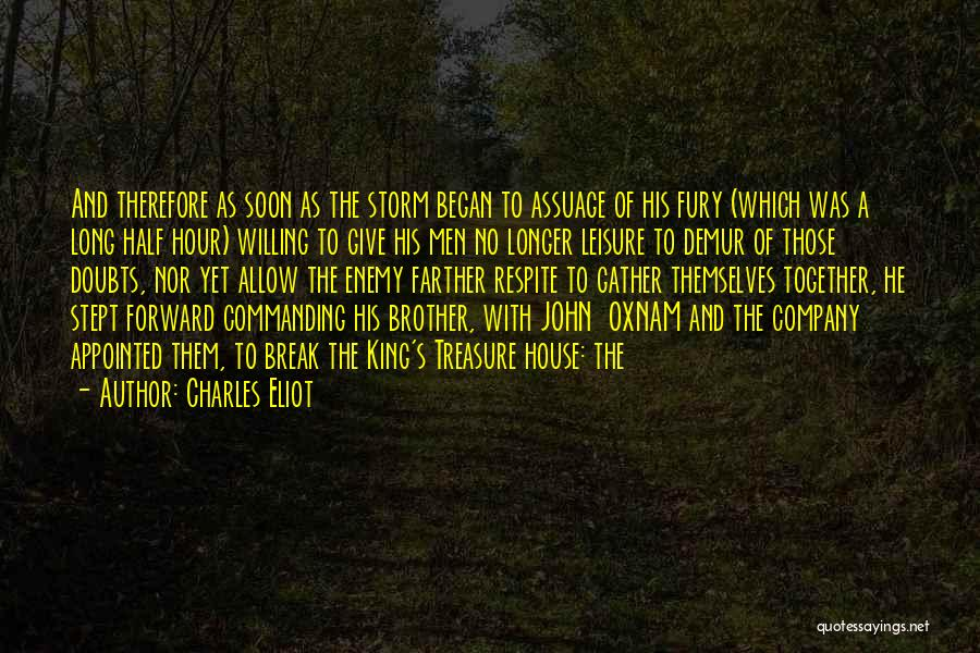 Enemy Brother Quotes By Charles Eliot