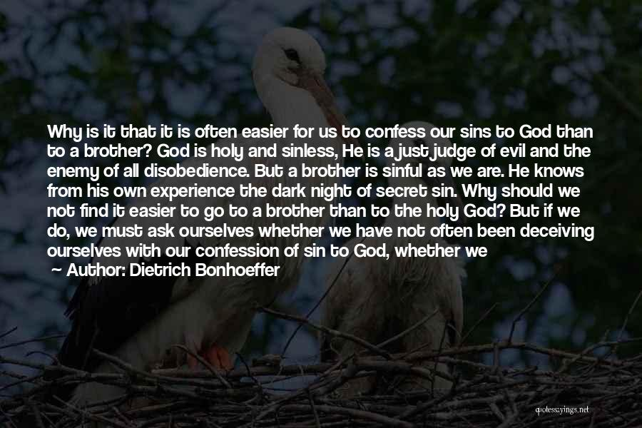 Enemy Brother Quotes By Dietrich Bonhoeffer
