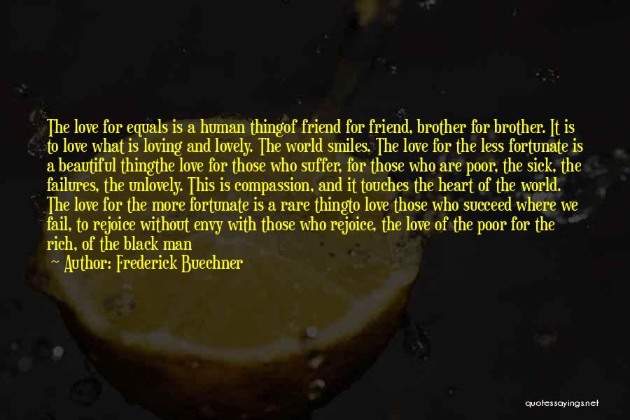Enemy Brother Quotes By Frederick Buechner