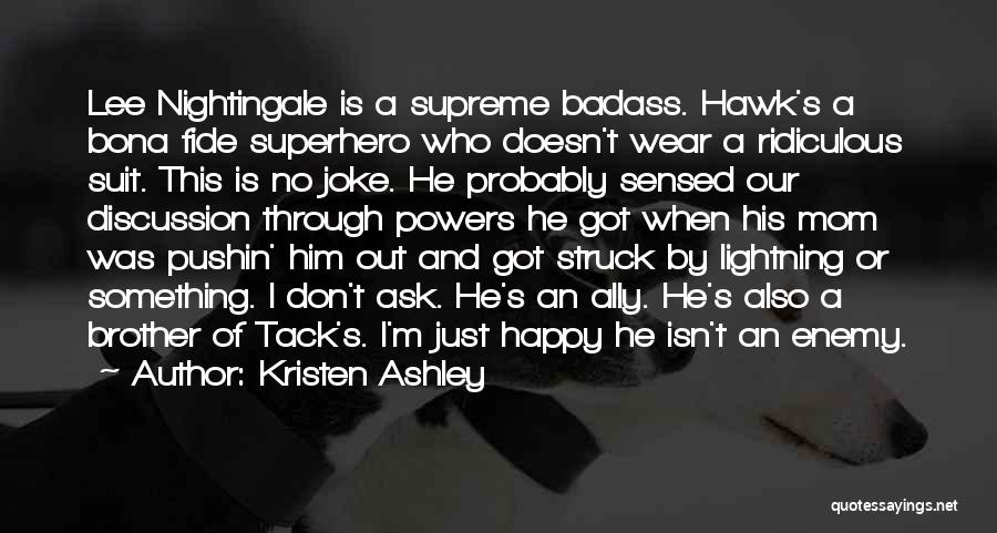 Enemy Brother Quotes By Kristen Ashley