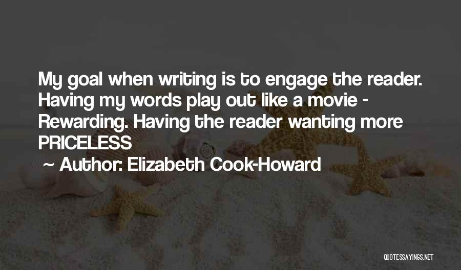 Engage Movie Quotes By Elizabeth Cook-Howard