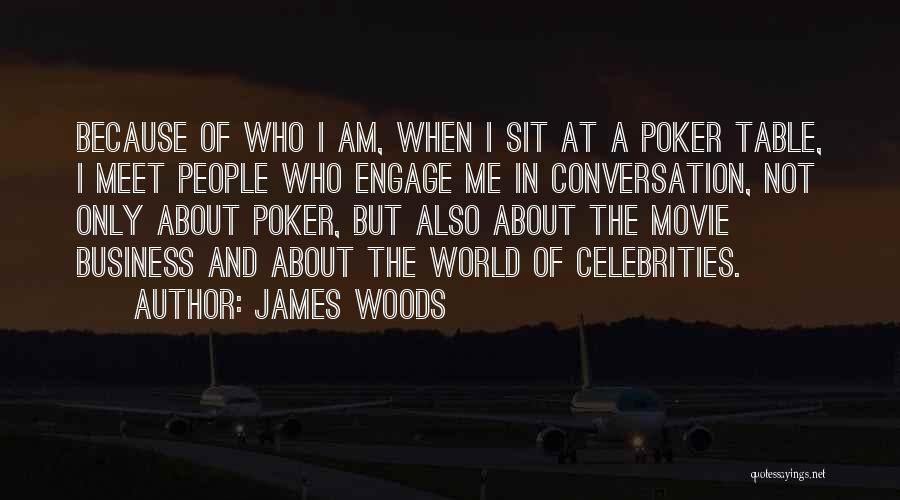 Engage Movie Quotes By James Woods