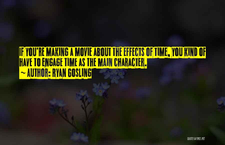 Engage Movie Quotes By Ryan Gosling