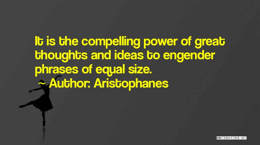 Engender Quotes By Aristophanes