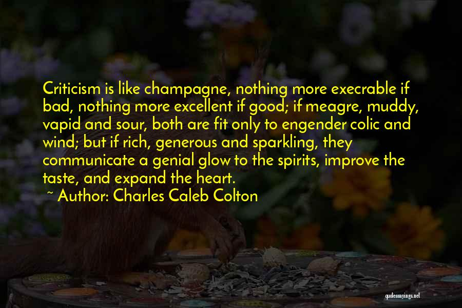 Engender Quotes By Charles Caleb Colton