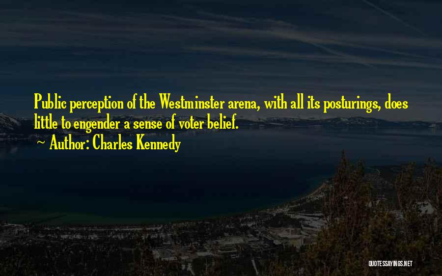 Engender Quotes By Charles Kennedy