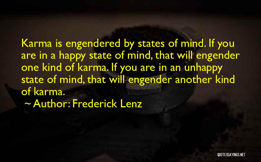 Engender Quotes By Frederick Lenz