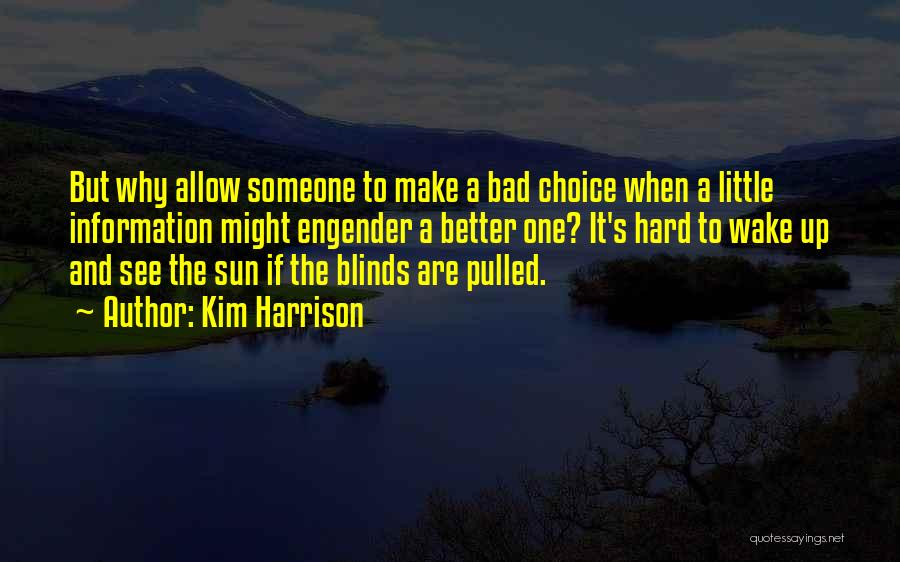 Engender Quotes By Kim Harrison