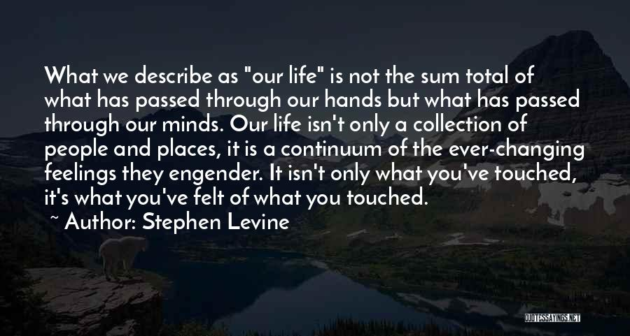 Engender Quotes By Stephen Levine